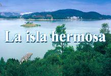 La isla hermosa